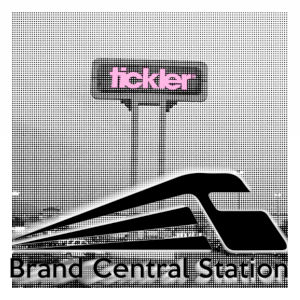 "An old-style black and white photo of a mall sign with ""Tickler"" written across in pink, and the Brand Central Station logo over it at the bottom."