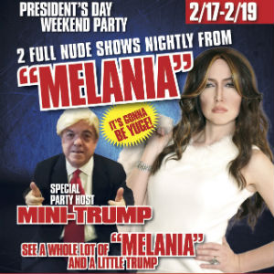 Promo poster for Melania Trump L.A. Live at The Hustler Club with Host Mini-Trump.