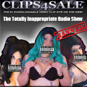 Poster for Kimber Haven's Totally Inappropriate Radio Show featuring Clips4Sale logo.