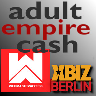 Logo mash-up graphic with Adult Empire Cash, WebMaster Access and XBiz Berlin logos.