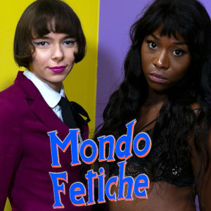 A photo of two diametrically opposite models behind the Mondo Fetiche logo.