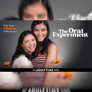 A photo promo for The Oral Experiment docu-drama lesbian series on Adult Time.