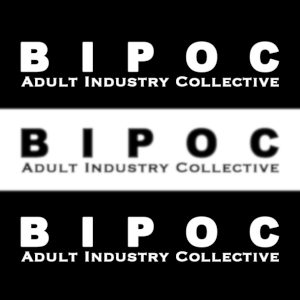 Graphic and logo of BIPOC Adult Industry Collective.