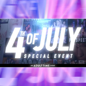 Promotional graphic for Adult Time's Independence Day event (July 4th in the USA, natch).